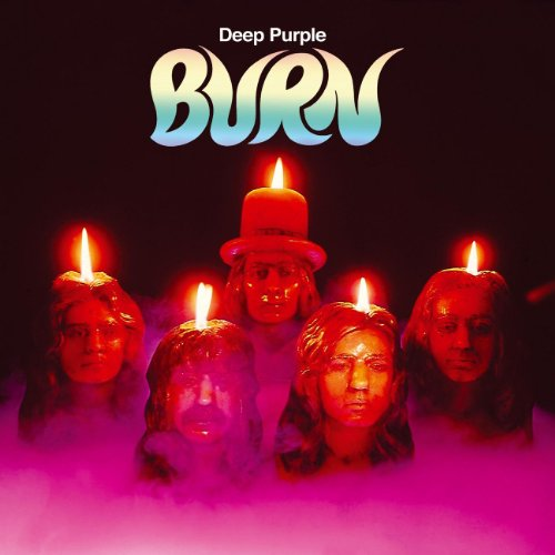 Burn (30th Anniversary Edition)