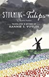 img - for Storming the Tulips book / textbook / text book