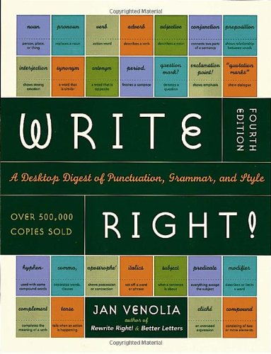Write Right!: A Desktop Digest of Punctuation, Grammar,...