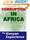 Corruption in Africa: The Kenyan Experience