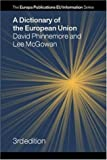 img - for A Dictionary of the European Union (Europa Publications Eu Information) book / textbook / text book