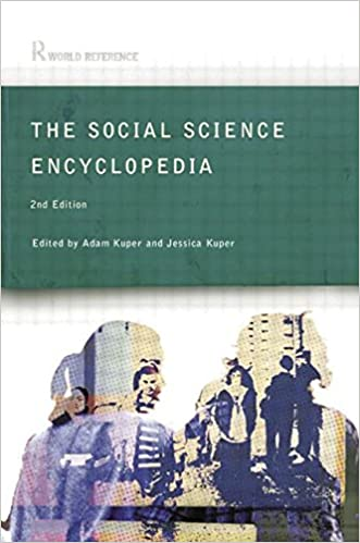 The Social Science Encyclopedia written by Adam Kuper