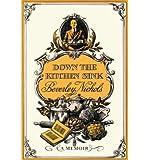 Down the Kitchen Sink (0881928046) by Beverley Nichols
