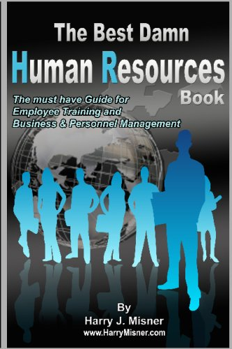 The Best Damn Human Resources Book: The Must