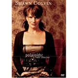Shawn Colvin - Polaroids - Video Collection ~ Shawn Colvin