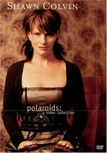 Shawn Colvin - Polaroids - Video Collection