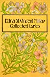Edna St. Vincent Millay: Collected Lyrics (0060908637) by Millay, Edna St. Vincent