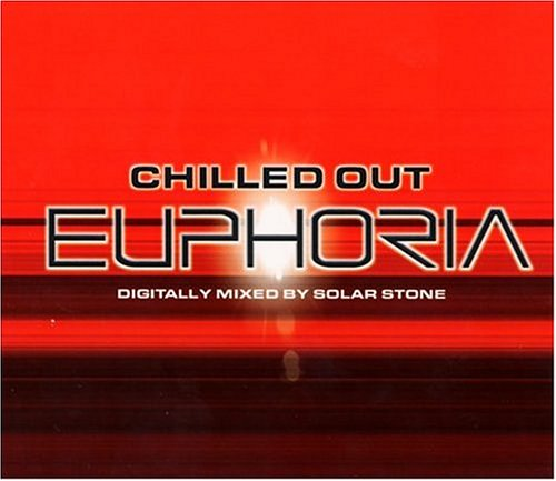 Various Artists - Euphoria: Chilled, Vol. 3 - Zortam Music