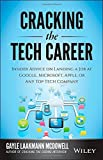img - for By Gayle Laakmann McDowell Cracking the Tech Career: Insider Advice on Landing a Job at Google, Microsoft, Apple, or any Top Te (2nd Second Edition) [Paperback] book / textbook / text book