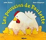 echange, troc Julie Sykes, Jane Chapman - Les poussins de Paulette
