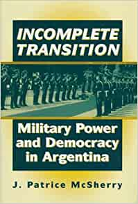 an analysis of democracy in argentina Mcguire makes a significant, original contribution to the scholarly literature on parties, unions, and the dilemmas of democratic consolidation in argentina.