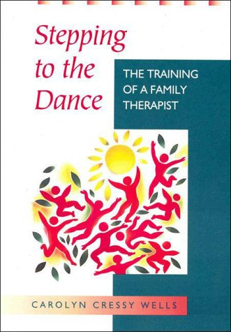 Stepping to the Dance: The Training of a Family Therapist