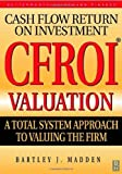 img - for CFROI Valuation 1st edition by Bartley J. Madden (1999) Hardcover book / textbook / text book