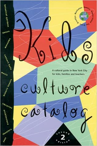 Kids Culture Catalog written by Alliance For The Arts