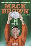 Mack Brown: One Heartbeat II: The Road to the National Championship