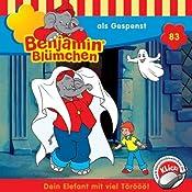 Benjamin als Gespenst (Benjamin Blümchen 83) | Ulli Herzog, Klaus-Peter Weigand