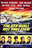 The SEA SHALL NOT HAVE THEM - (1954) (Michael Redgrave, Dirk Bogarde) [DVD]