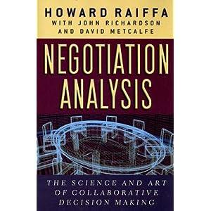 Negotiation Analysis - Howard Raiffa