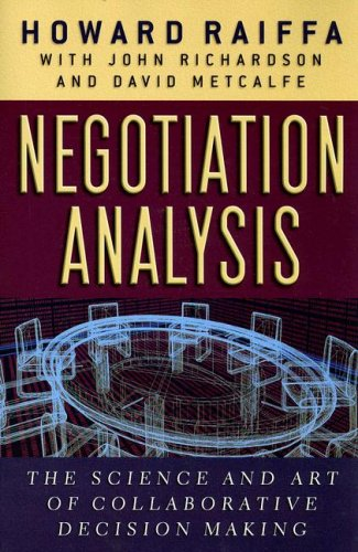 Negotiation Analysis: The Science and Art of...