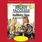 Rakkety Tam: Redwall, Book 17   Brian Jacques