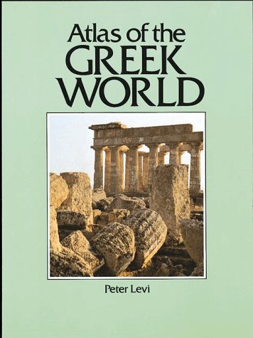 Atlas of the Greek World (Cultural Atlas)