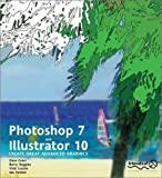 Photoshop 7 and Illustrator 10: Create Great Advanced Graphics (1590591801) by Loader, Vicki