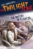 img - for The Twilight Zone: The Odyssey of Flight 33 (Twilight Zone (Walker Hardcover)) book / textbook / text book