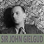 Sir John Gielgud | William Shakespeare,William Morris
