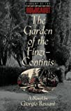 Image of The Garden of the Finzi-Continis: A Novel (Library of the Holocaust)