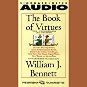 The Book of Virtues, Volume I: An Audio Library of Great Moral Stories | [William J. Bennett]