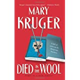 Died in the Wool: A Knitting Mystery (Knitting Mysteries) ~ Mary Kruger