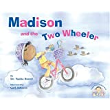 Madison and the Two Wheeler