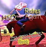 HSQ Rides Again