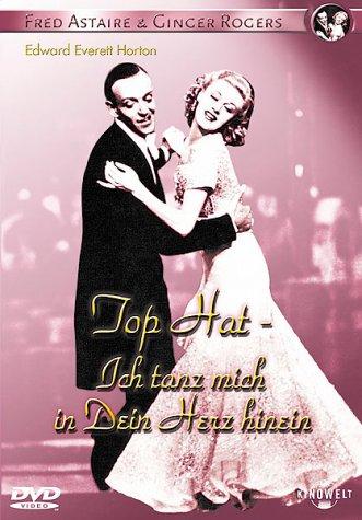 Top Hat - Ich tanz mich in Dein Herz hinein