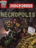 Judge Dredd: Necropolis (2000 AD) (0600596400) by Wagner, John