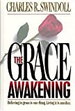The Grace Awakening (0849913233) by Charles R. Swindoll