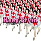 KEEP TRYIN` [SINGLE] by UTADA HIKARU [Korean Imported] (2006)