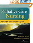 Palliative Care Nursing, Fourth Editi...