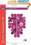 Mental Arithmetic Book 5 (Book 6 of 7...