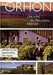 Les vins du nouveau monde: Tome 2: Am...