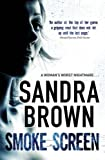 Smoke Screen (0340961821) by Sandra Brown