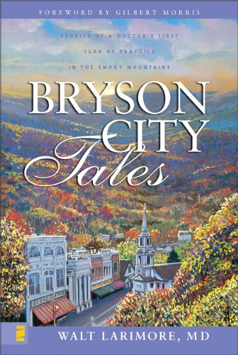 Bryson City Tales Stories of a Doctor s First Year of Practice in the Smoky Mountains310256704 : image