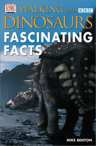Walking With Dinosaurs: Fascinating Facts