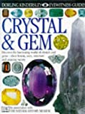 Crystal and Gem (Eyewitness Guides) (0863185754) by Harding, R.