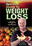 The Spiritual Guide to Weight Loss