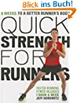 Quick Strength for Runners: 8 Weeks t...