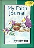 My Faith Journal - green for boys (0849959640) by Hill, Karen