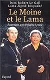 echange, troc Lama Jigmé Rimpoché, Robert Le Gall - Le Moine et le Lama