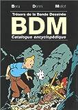 Trésors de la BD 2003-2004 (French Edition) (2859173579) by Béra, Michel