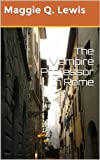 img - for The Vampire Professor in Rome (Supernatural Rome) book / textbook / text book